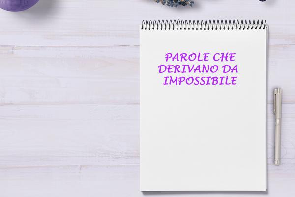 derivano-da-impossibile