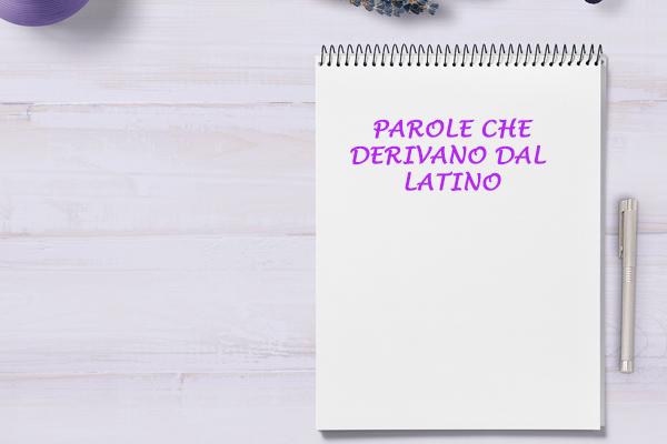 derivano-dal-latino