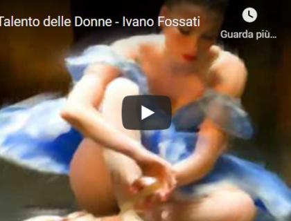 Ivano Fossati Il talento delle donne